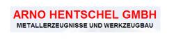 Arno Hentschel GmbH  Metallerzeugnisse und Werkzeugbau