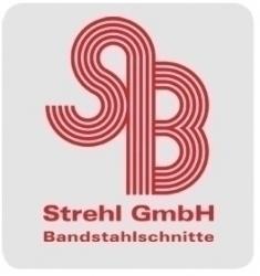 Strehl GmbH - Bandstahlschnitte