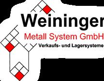 Weininger Metall System GmbH